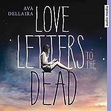Love Letters to the Dead (       gekürzt) von Ava Dellaira Gesprochen von: Annina Braunmiller