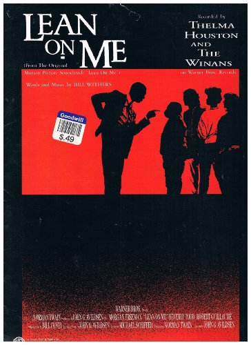LEAN ON ME - Recorded by Thelma Houston & The Winans, 1989 Movie SHEET MUSIC (From The Original Motion Picture Soundtrack