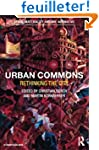 Urban Commons: Rethinking the City