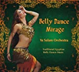 Belly Dance Mirage by Ya Salam Orchestra (2011) Audio CD