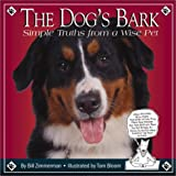 img - for The Dog's Bark: Simple Truths from a Wise Pet book / textbook / text book