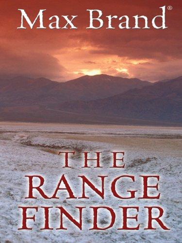 The Range Finder: A Western Trio (Thorndike Large Print Western Series)