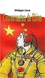 echange, troc Philippe Coué - Cosmonautes de Chine