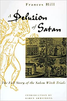 a delusion of satan thesis - a delusion of satan was written in 1995 by frances hill, and published by da capo press frances hill, an accomplished writer and journalist from london, has been writing for a decent period of time.