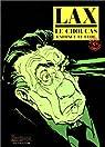 Le Choucas tome 3 : Le Choucas enfonce le clou par Lax