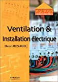 Ventilation et installation electrique