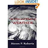 The Whys and Whats of Weather