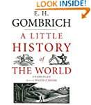A Little History of the World (Classi...