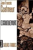 """Afficher """"Escroquemort"""""""