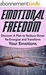 Emotional Freedom: Discover A Plan to...