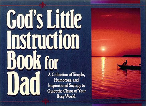 God's Little Instruction Book for Dad (God's Little Instruction Books)