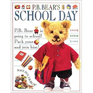 P.B. Bear's School Day (Pajama Bedtime (P.B.) Bear) Lee Davis and Dave King
