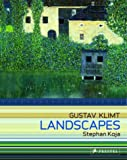 Gustav Klimt: Landscapes