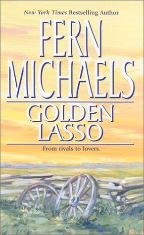 Golden Lasso, Fern Michaels