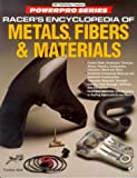 Racer's Encyclopedia of Metals, Fibers and Materials (Motorbooks International Powerpro Series) (0879389168) by Aird, Forbes
