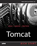 Tomcat Kick Start (0672324393) by Martin Bond