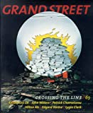 Grand Street: Crossing the Line/63 (Winter 1998)