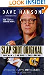 Slap Shot Original: The Man, the Foil...