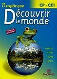 echange, troc Jean-Michel Rolando, Patrick Pommier, Pascal Boyries, Marie-Laure Simonin, Collectif - 75 enquêtes pour découvrir le monde CP-CE1
