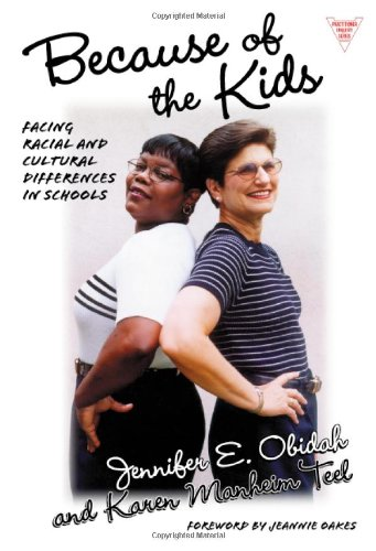 Because of the Kids : Facing Racial and Cultural...
