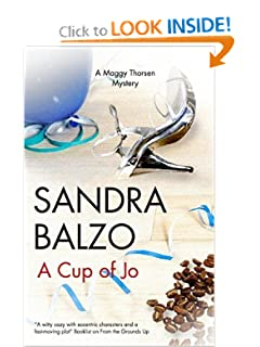 A Cup of Jo (Maggy Thorsen Mysteries) Sandra Balzo