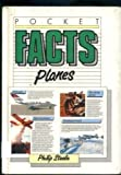 Planes (Pocket Facts) (0333514599) by PHILIP STEELE