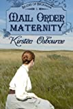Mail Order Maternity (Brides of Beckham)