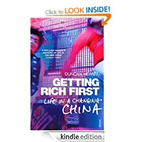 Getting Rich First: Life in a Changing China