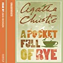A Pocket Full of Rye (       UNABRIDGED) by Agatha Christie Narrated by Joan Hickson