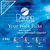 Your Walks Talks [Accompaniment/Performance Track] (Daywind Soundtracks)