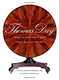 img - for Thomas Day: Master Craftsman and Free Man of Color (Richard Hampton Jenrette Series in Architecture and the Decorative Arts) (Hardcover) book / textbook / text book