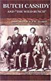 img - for Butch Cassidy: And the Wild Bunch book / textbook / text book