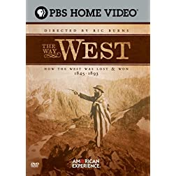 The Way West: How the West Was Lost & Won 1845-1893