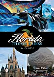 img - for Florida Theme Parks: A Guide book / textbook / text book