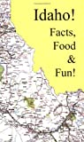 Idaho Facts, Food & Fun