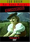 Eva Braun  Her Home Movies Complete and Uncut Vol. 1