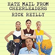 Hate Mail from Cheerleaders: And Other Adventures from the Life of Reilly | [Rick Reilly]