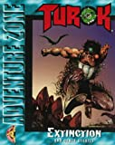 Turok: Extinction and Other Stories (Acclaim Adventure Zone)
