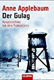 Der Gulag (3442153506) by Anne Applebaum
