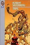 echange, troc Robert Silverberg - Trips