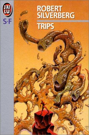 Trips - Robert Silverberg