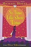 No Time Like Show Time (Hermux Tantamoq Adventure)