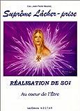 echange, troc Das (Jean-Pierre Beunas) - Réalisation de soi : Au coeur de l'être