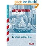 Abitur-Wissen Erdkunde / Der asiatisch-pazifische Raum