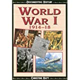 World War I (Documenting History) ~ Christine Hatt