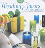 The Artful Bride: Wedding Favors and Decorations: A Stylish Bride's Guide to Simple, Handmade Wedding Crafts (1592530397) by April L. Paffrath