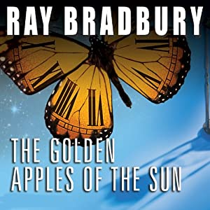 The Golden Apples of the Sun Hörbuch