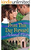 From This Day Forward (English Edition)