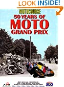 Motocourse Official History: 50 Years of the FIM Road Racing World Championships (Hazleton History)