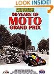 Motocourse 50 Years of MOTO Grand Pri...